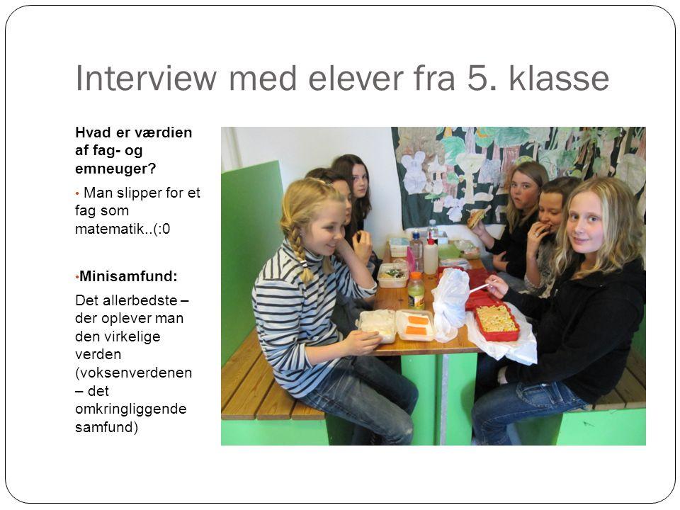 Interview med elever fra 5. klasse