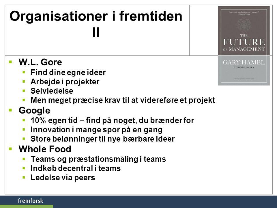 Organisationer i fremtiden II