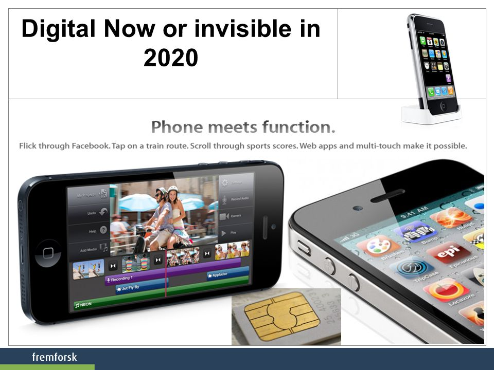 Digital Now or invisible in 2020