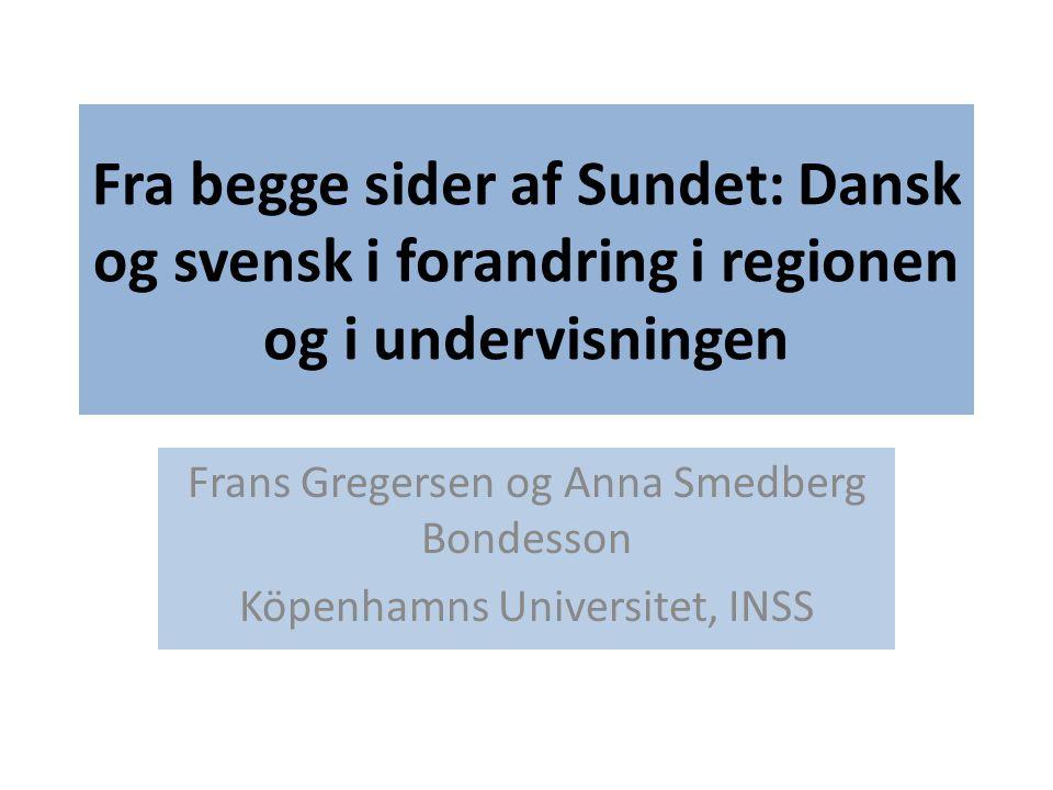 Fra begge sider af Sundet: Dansk og svensk i forandring i regionen og i undervisningen
