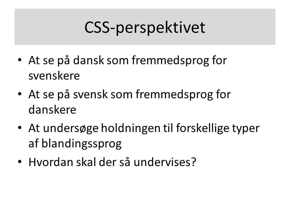 CSS-perspektivet At se på dansk som fremmedsprog for svenskere