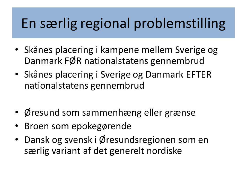 En særlig regional problemstilling