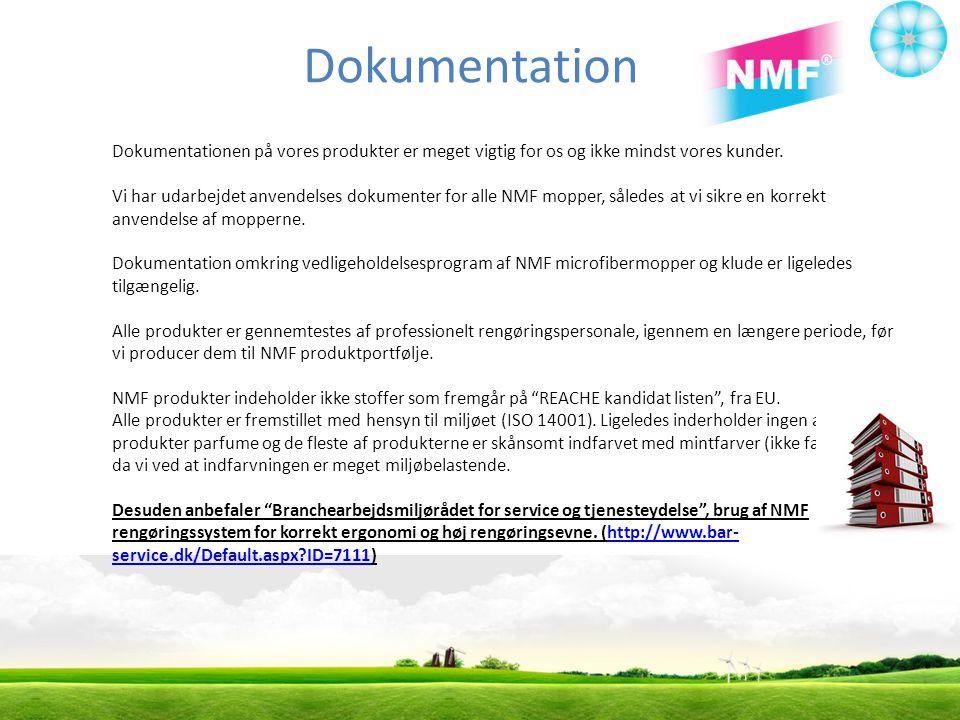 Dokumentation Dokumentationen på vores produkter er meget vigtig for os og ikke mindst vores kunder.