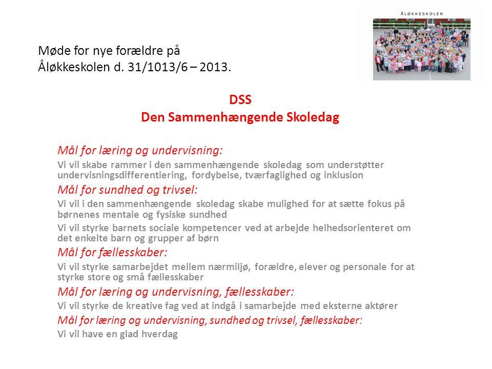 Møde for nye forældre på Åløkkeskolen d. 31/1013/6 – 2013.
