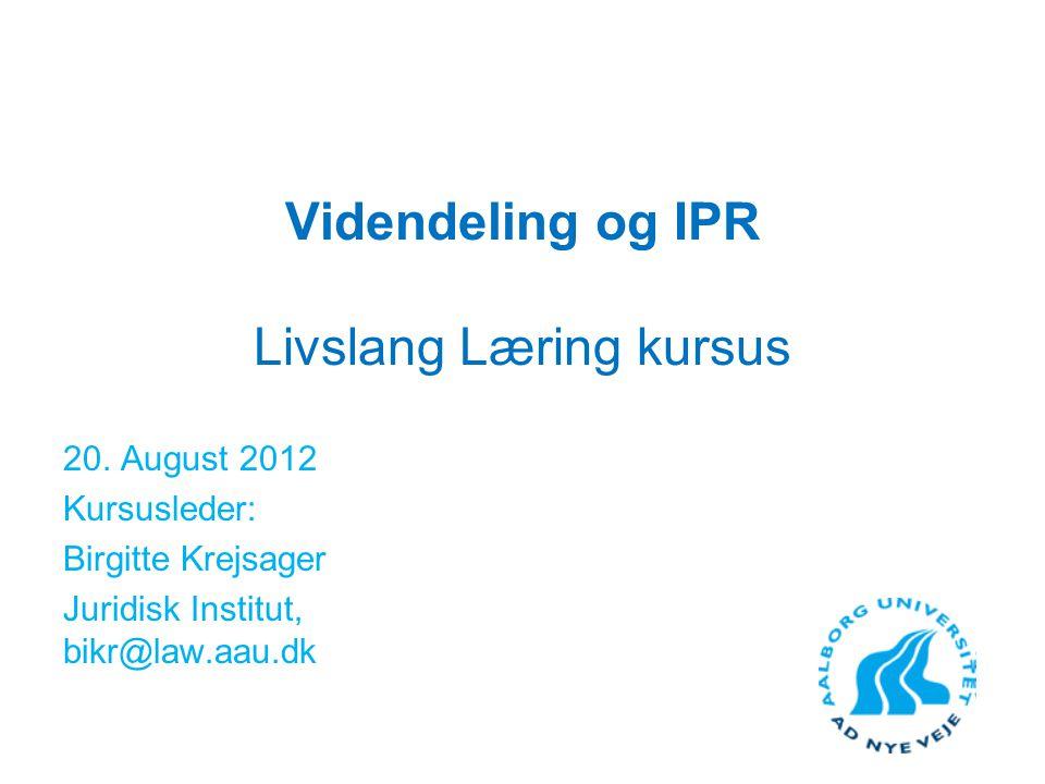 Videndeling og IPR Livslang Læring kursus