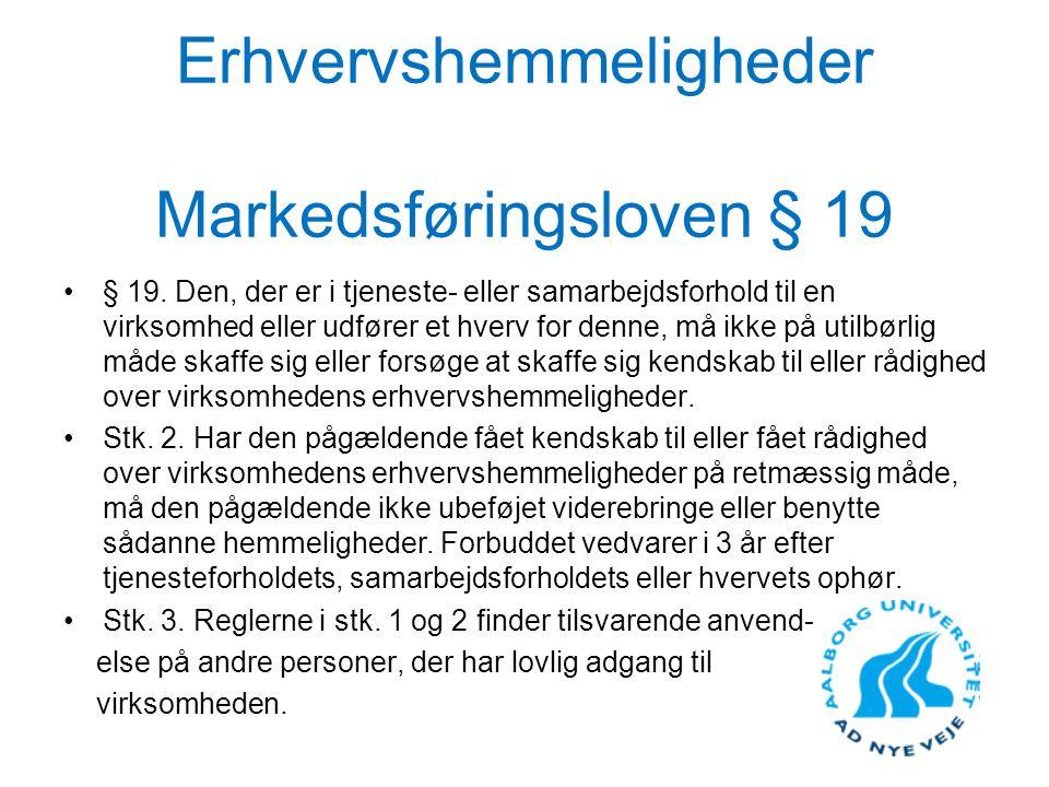 Erhvervshemmeligheder Markedsføringsloven § 19