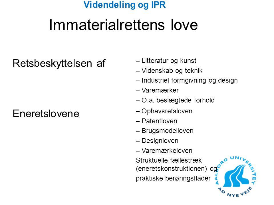 Videndeling og IPR Immaterialrettens love