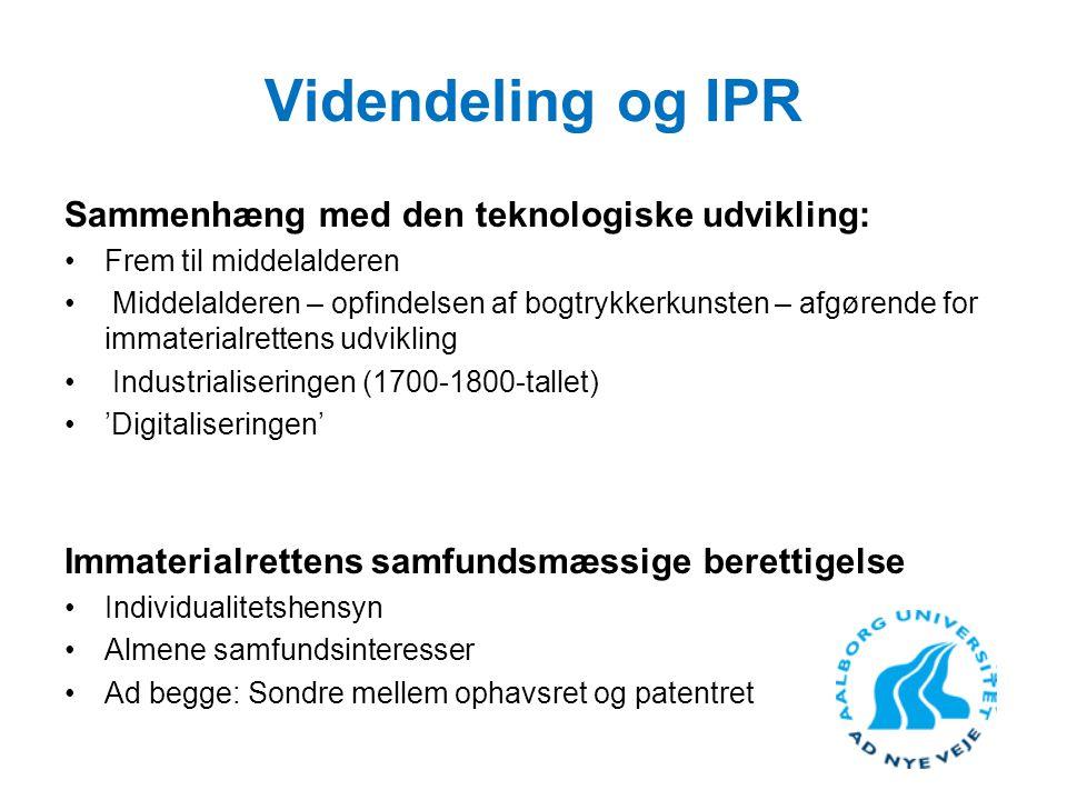 Videndeling og IPR Sammenhæng med den teknologiske udvikling:
