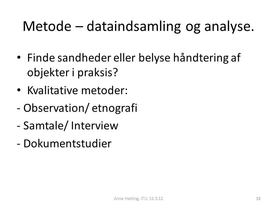 Metode – dataindsamling og analyse.