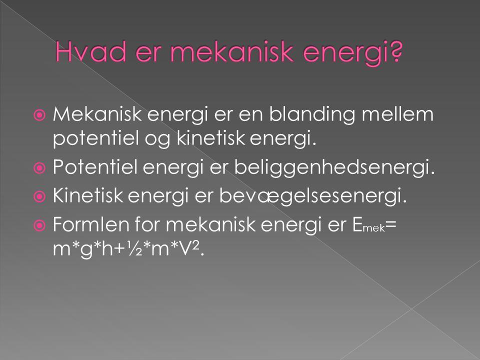 Hvad er mekanisk energi