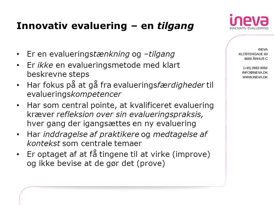 Innovativ evaluering – en tilgang