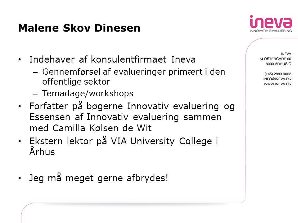 Malene Skov Dinesen Indehaver af konsulentfirmaet Ineva