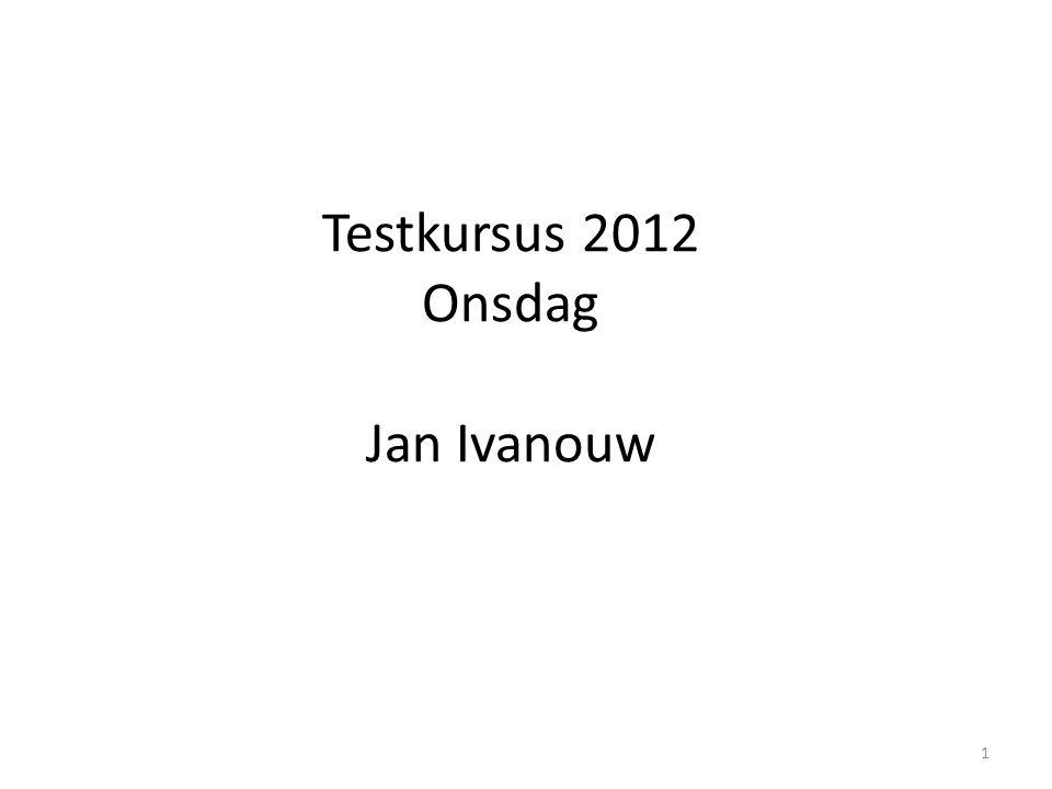 Testkursus 2012 Onsdag Jan Ivanouw