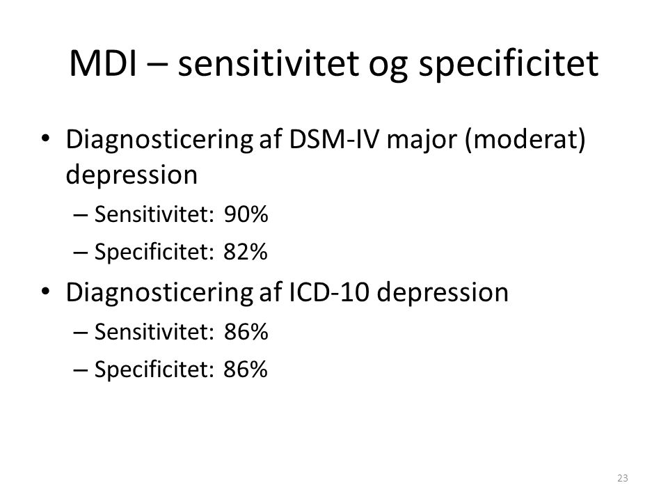 MDI – sensitivitet og specificitet