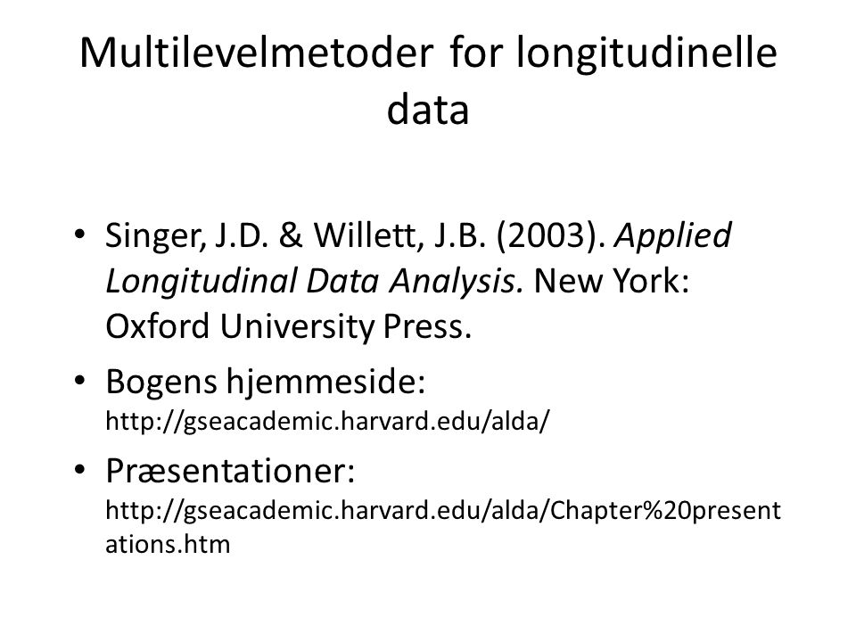 Multilevelmetoder for longitudinelle data