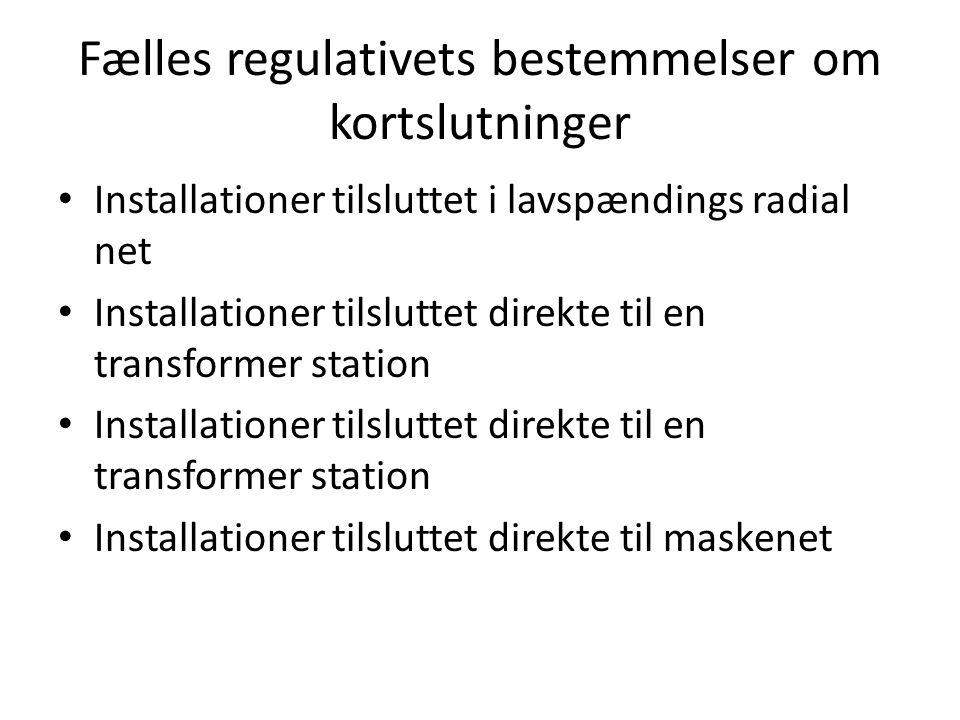 Fælles regulativets bestemmelser om kortslutninger