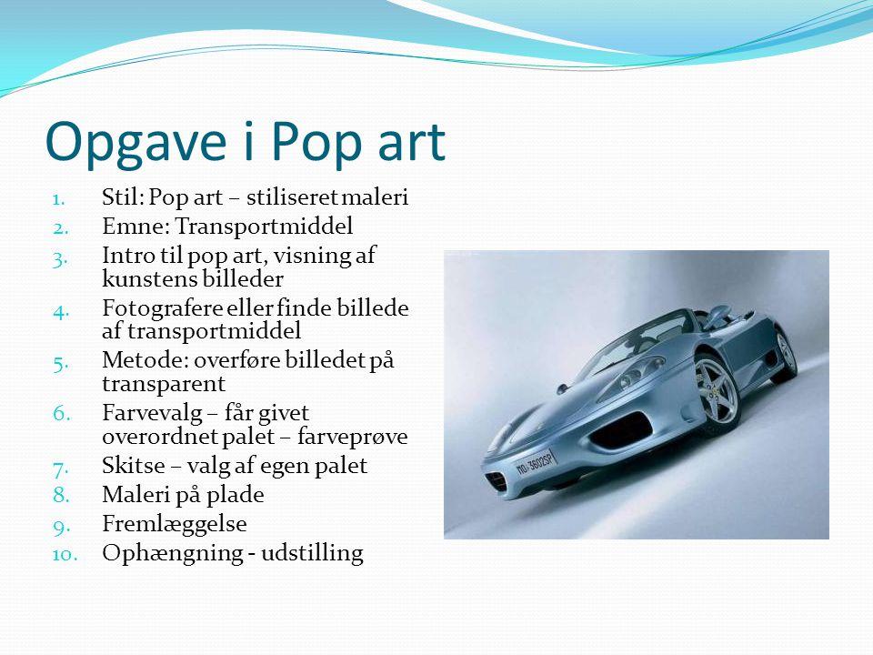 Opgave i Pop art Stil: Pop art – stiliseret maleri