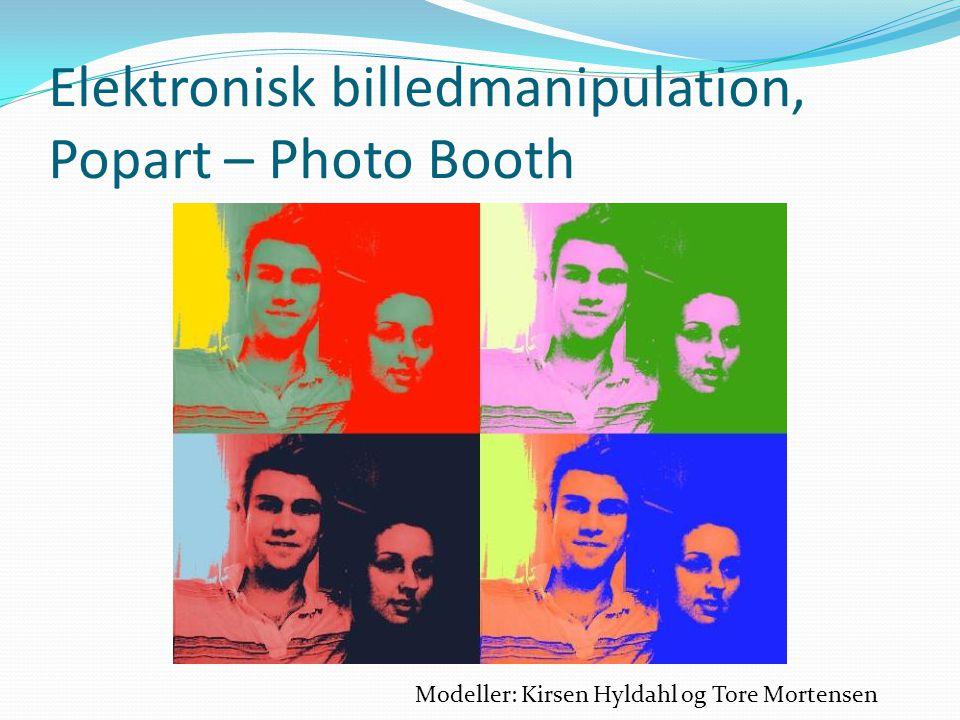 Elektronisk billedmanipulation, Popart – Photo Booth