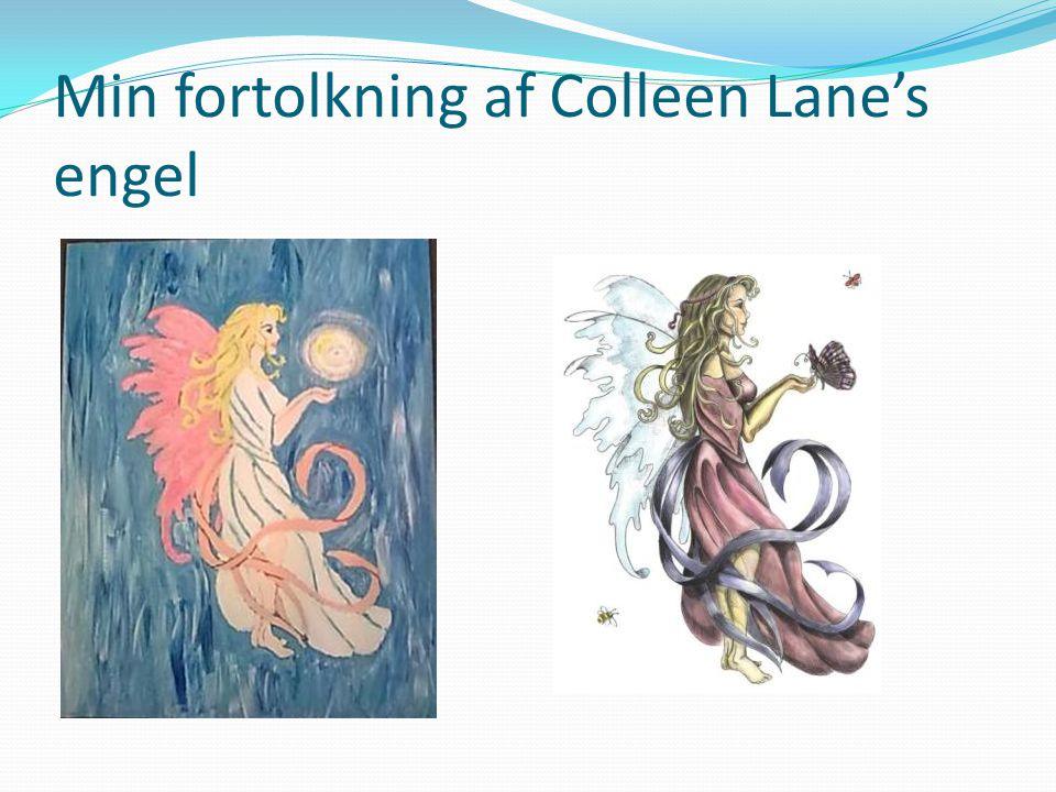 Min fortolkning af Colleen Lane's engel