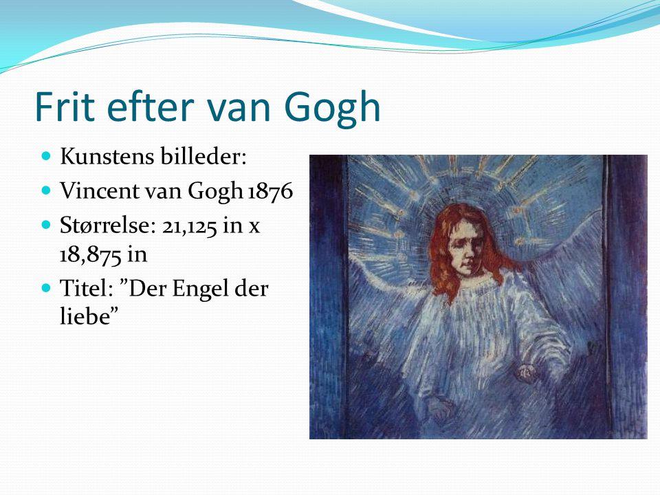 Frit efter van Gogh Kunstens billeder: Vincent van Gogh 1876