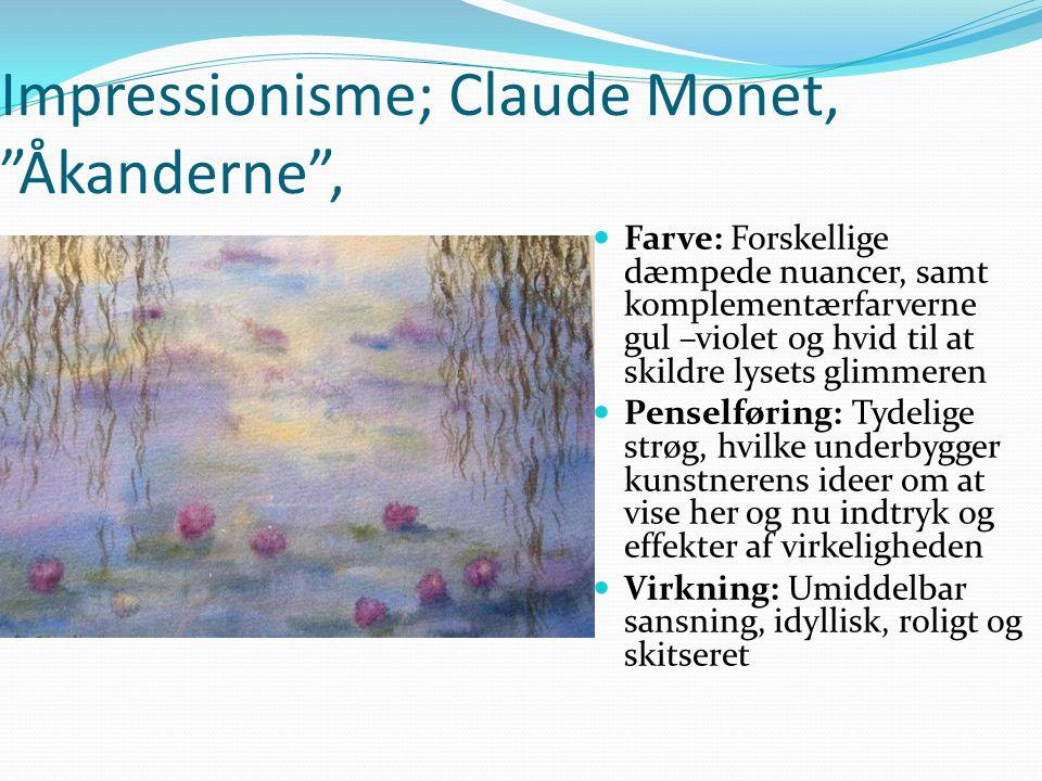 Impressionisme; Claude Monet, Åkanderne ,