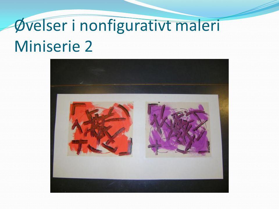 Øvelser i nonfigurativt maleri Miniserie 2