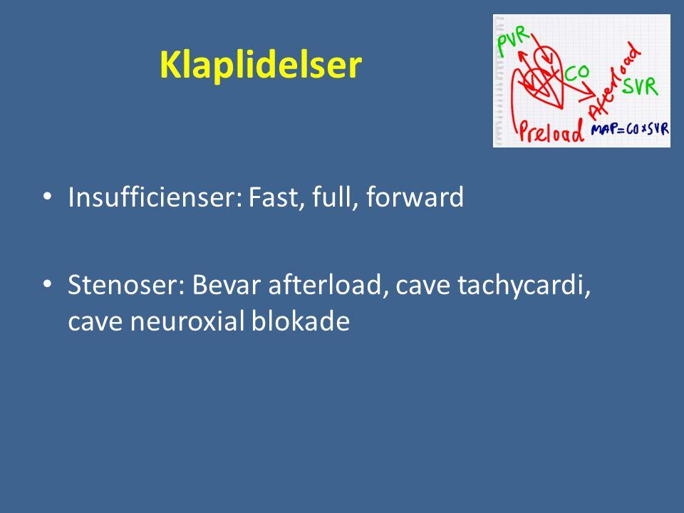 Klaplidelser Insufficienser: Fast, full, forward