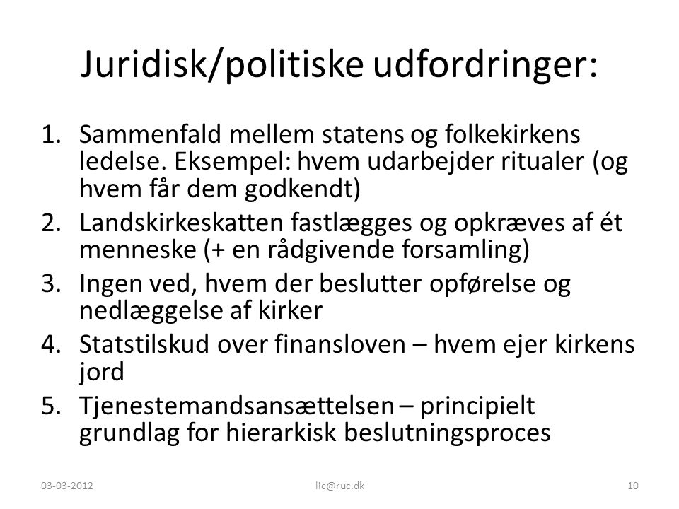 Juridisk/politiske udfordringer: