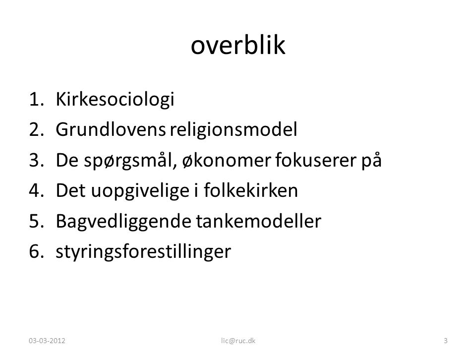 overblik Kirkesociologi Grundlovens religionsmodel