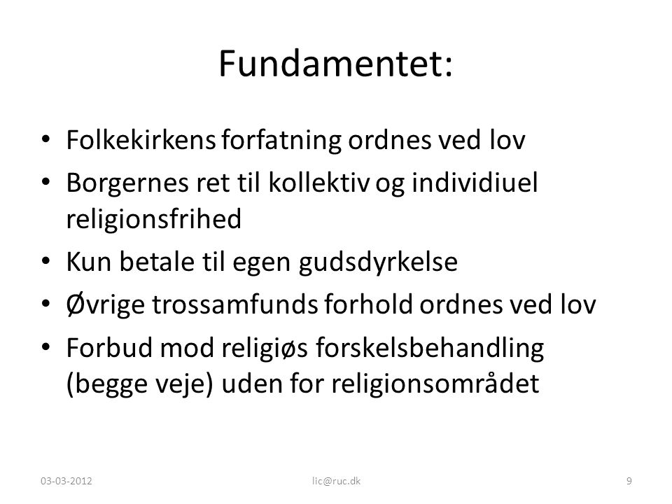 Fundamentet: Folkekirkens forfatning ordnes ved lov