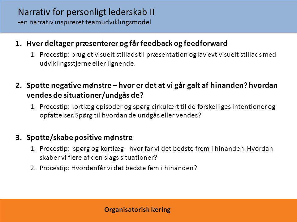 Narrativ for personligt lederskab II -en narrativ inspireret teamudviklingsmodel