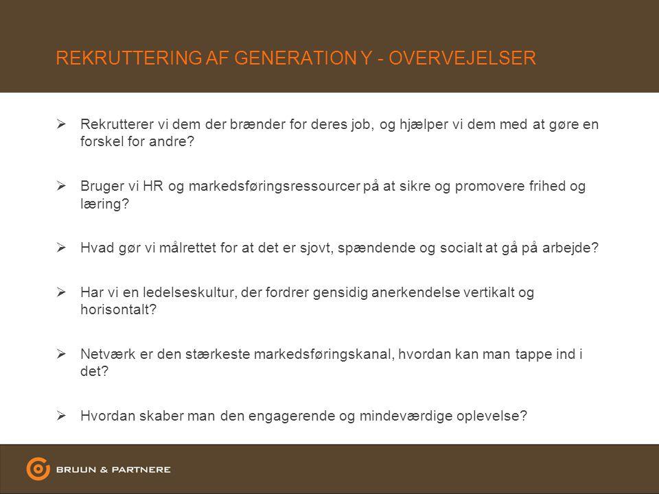 REKRUTTERING AF GENERATION Y - OVERVEJELSER