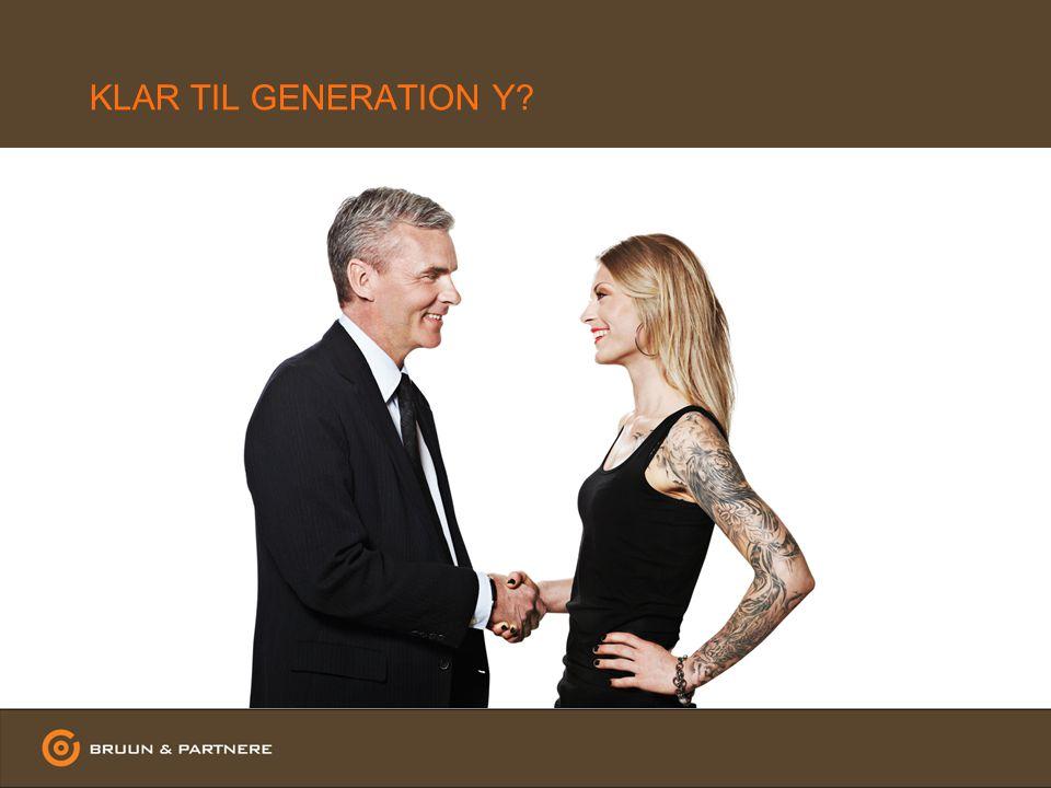 KLAR TIL GENERATION Y
