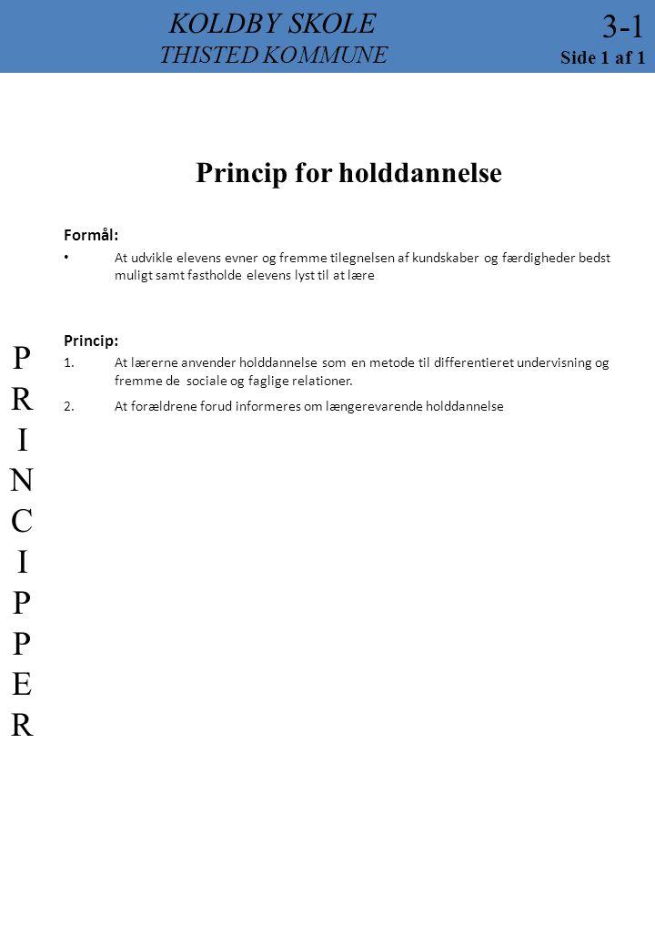 Princip for holddannelse