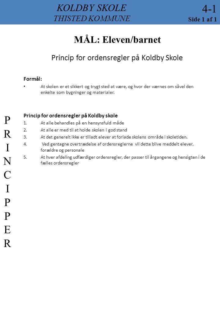 Princip for ordensregler på Koldby Skole