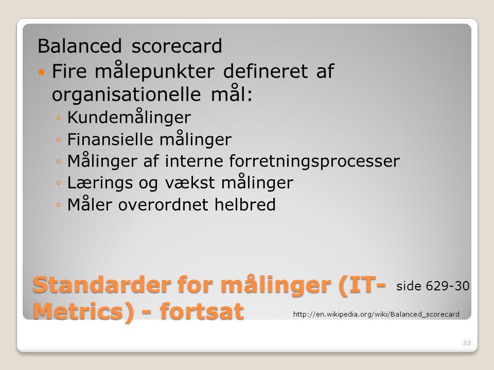 Standarder for målinger (IT-Metrics) - fortsat