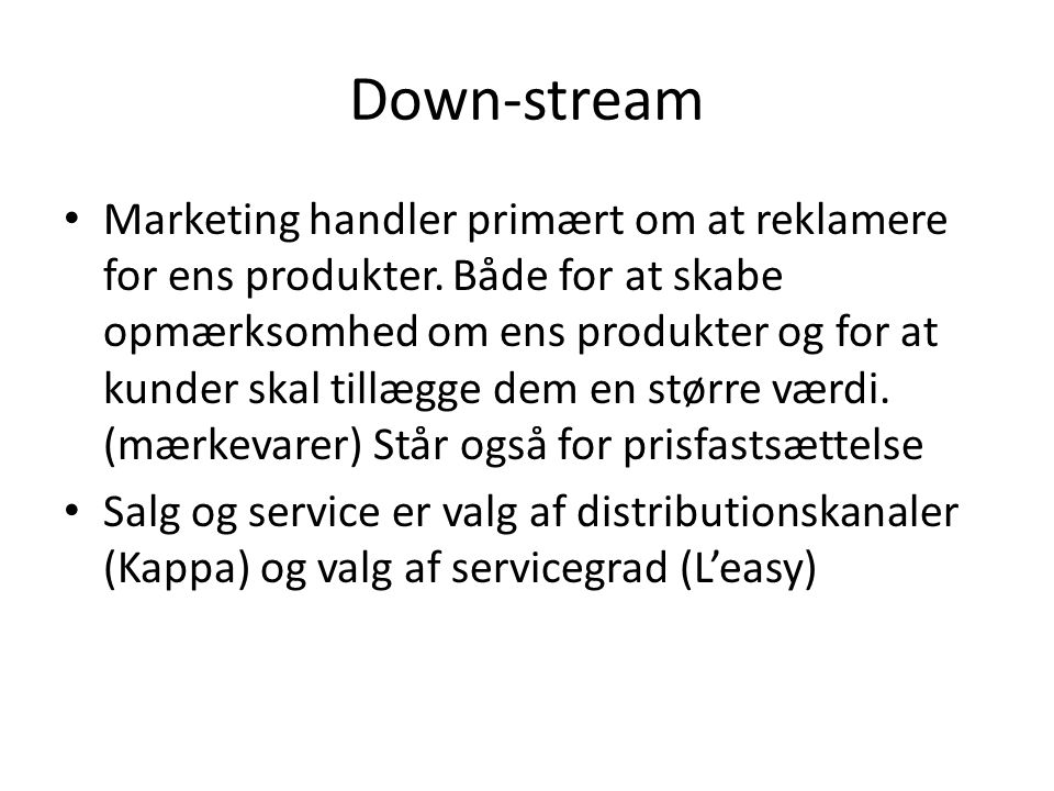 Down-stream