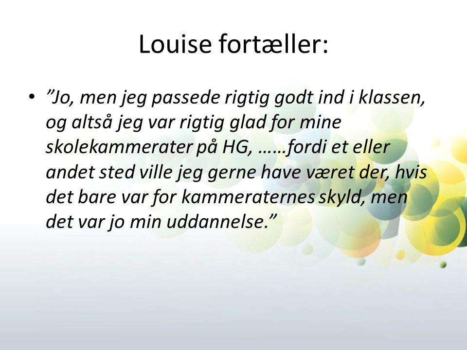 Louise fortæller: