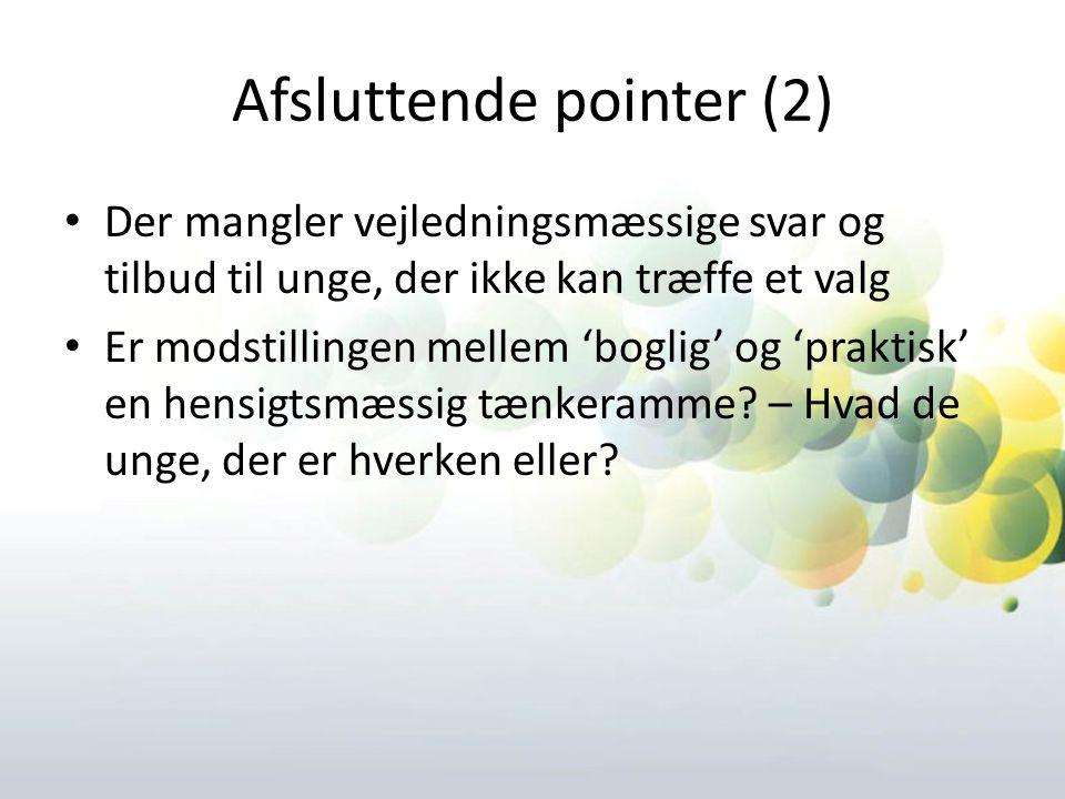 Afsluttende pointer (2)
