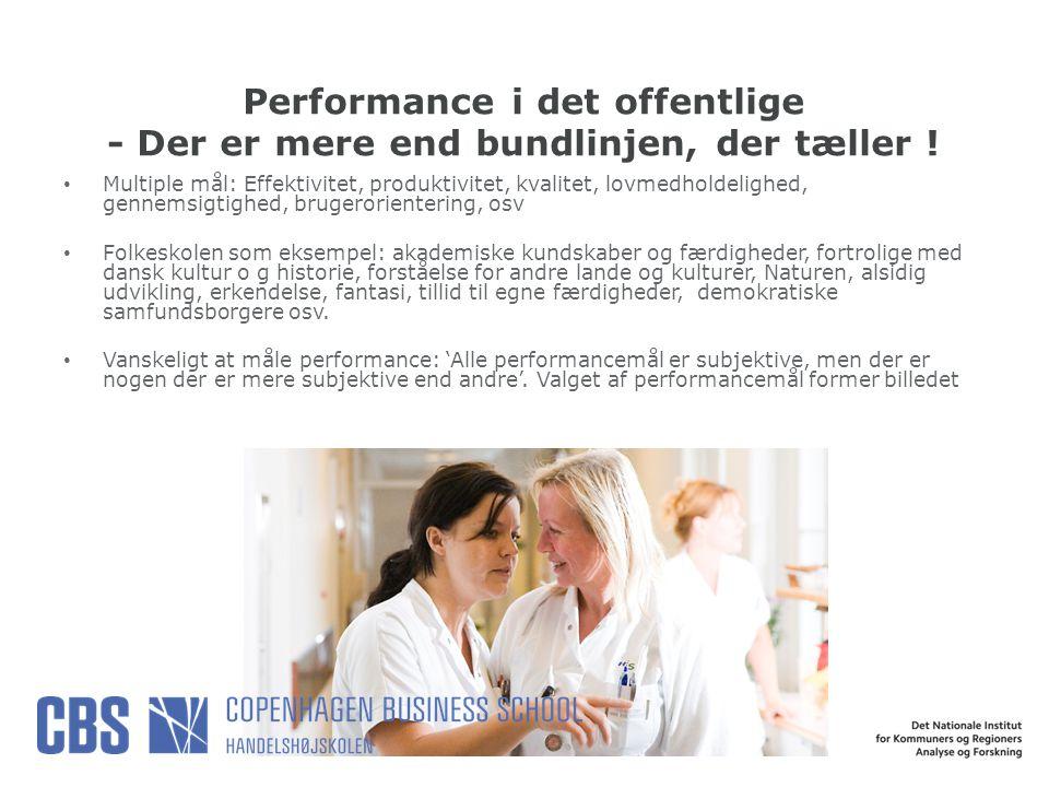 Performance i det offentlige - Der er mere end bundlinjen, der tæller !