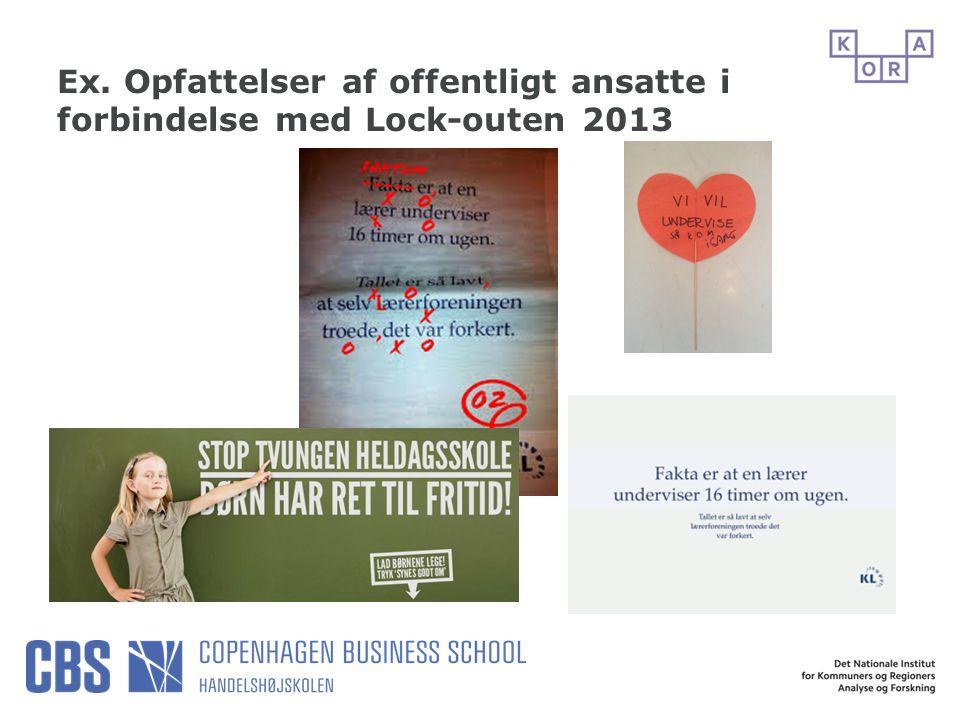 Ex. Opfattelser af offentligt ansatte i forbindelse med Lock-outen 2013