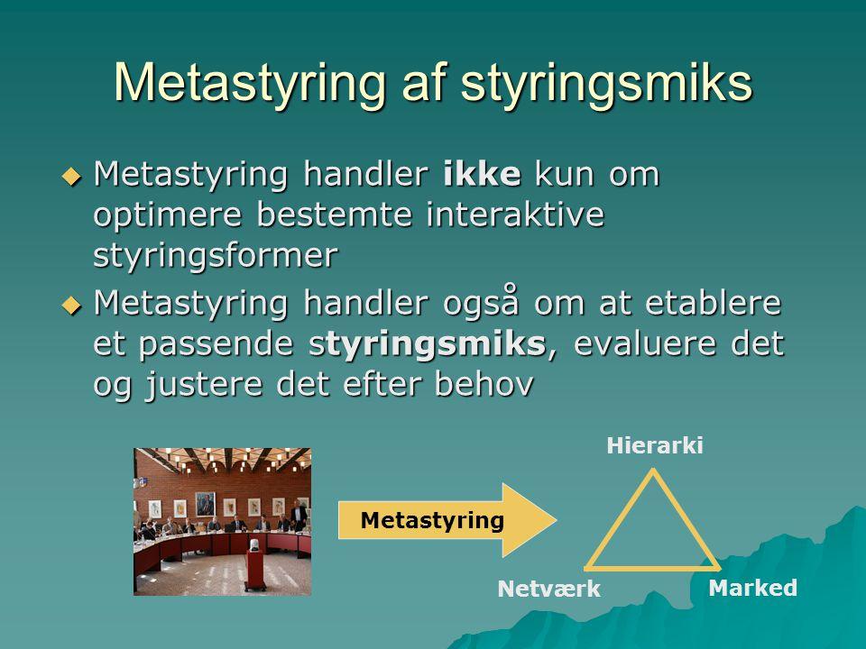 Metastyring af styringsmiks