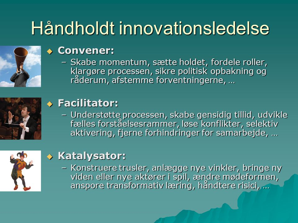 Håndholdt innovationsledelse