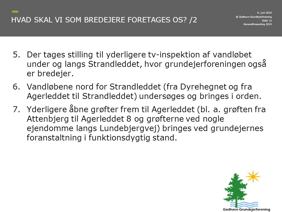 HVAD SKAL VI SOM BREDEJERE FORETAGES OS /2