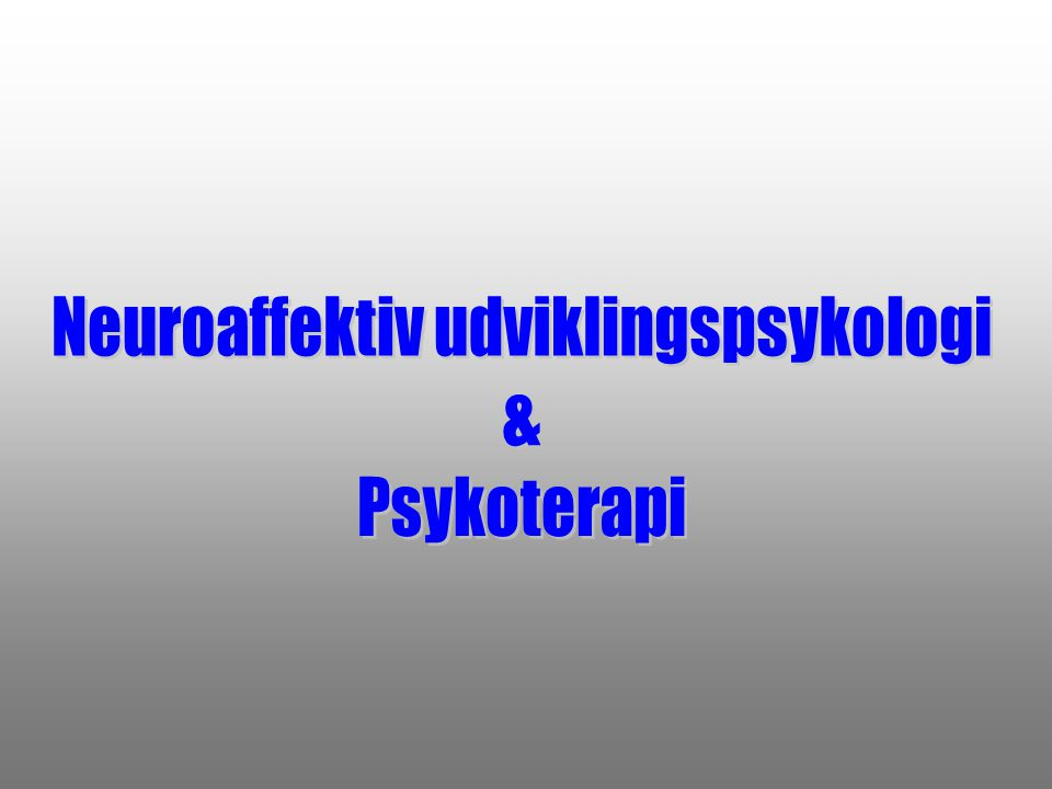 Neuroaffektiv udviklingspsykologi