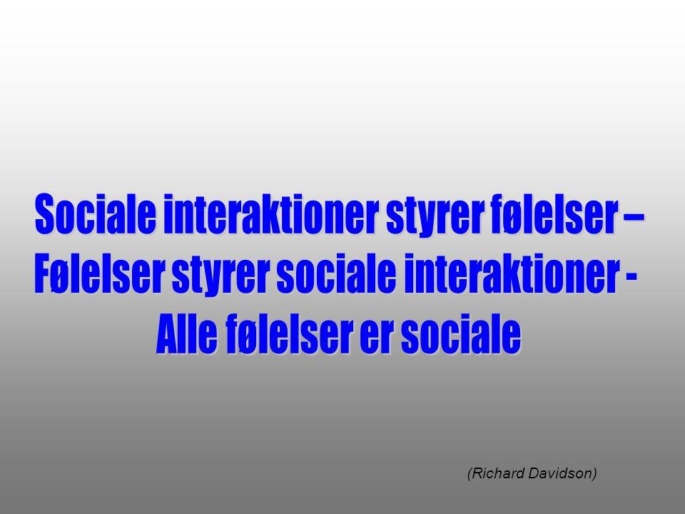 Sociale interaktioner styrer følelser –