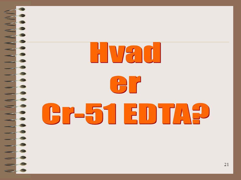 Hvad er Cr-51 EDTA .
