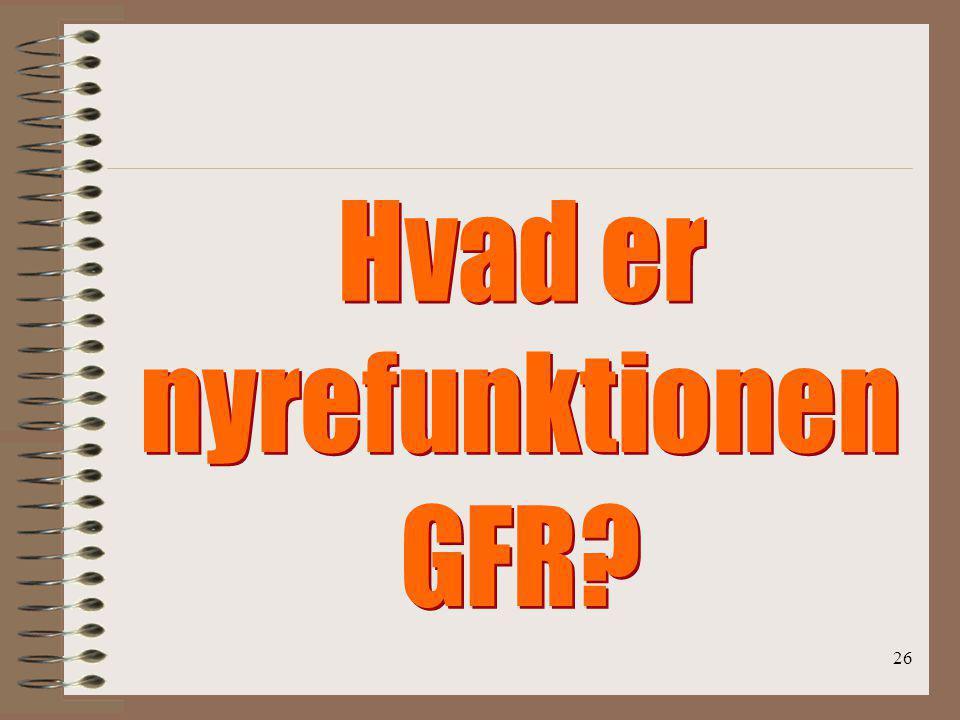Hvad er nyrefunktionen GFR