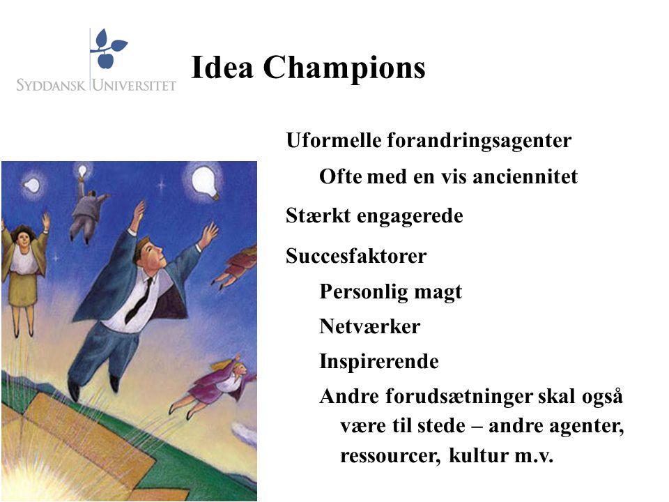 Idea Champions Uformelle forandringsagenter