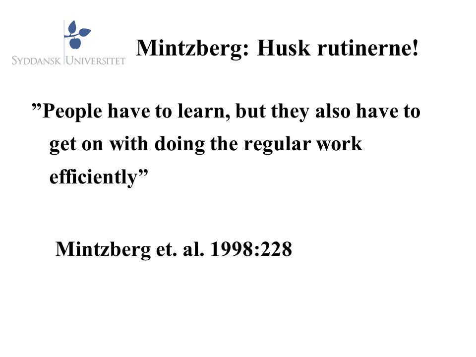 Mintzberg: Husk rutinerne!